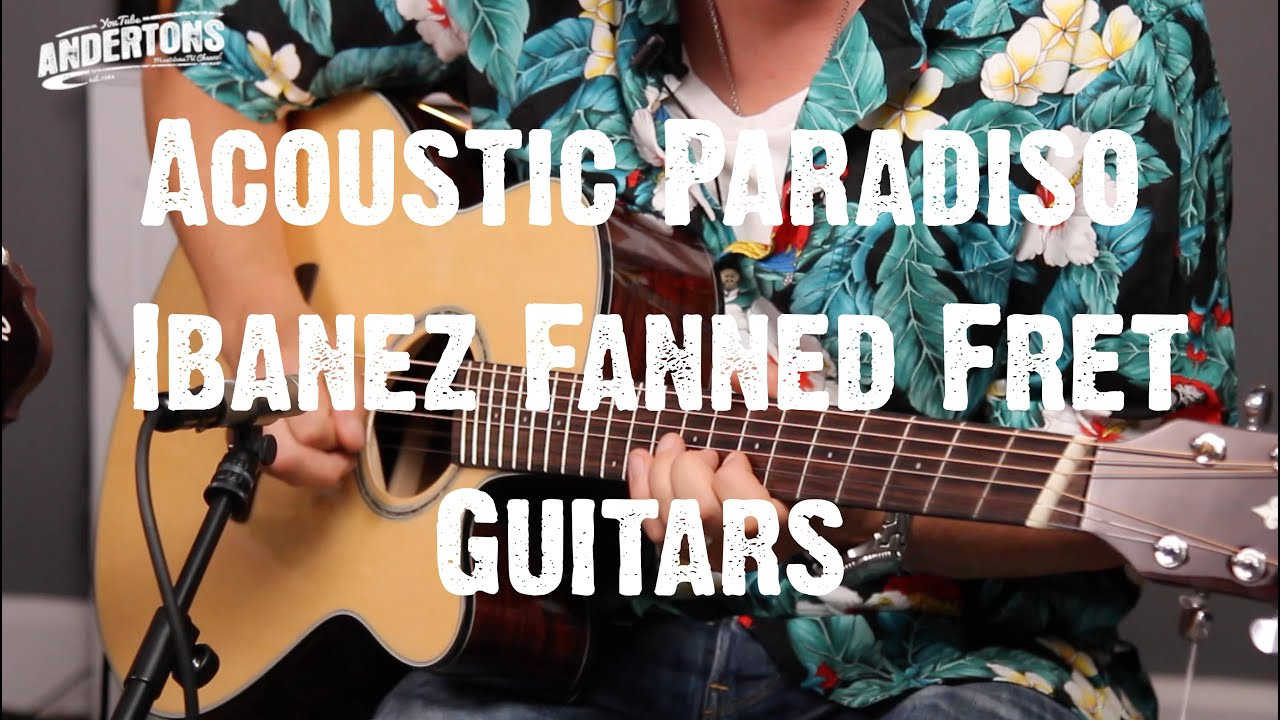 Acoustic Paradiso – Ibanez Fanned Fret Guitars – Can Mick & Pete Play Them?