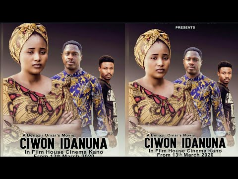 CIWON IDANUNA LATEST HAUSA FILM 2020 TRAILER