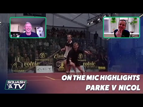 Squash: On The Mic Highlights - Parke v Nicol - Super Series 2000