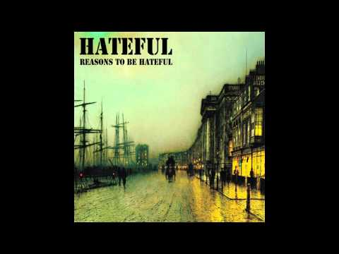 "Hateful-"" Reasons To Be Hateful"" Album"