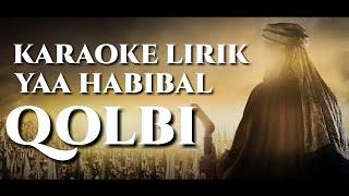 Video Karaoke Lirik - Ya Habibal Qolbi versi Sabyan MP3, 3GP, MP4, WEBM, AVI, FLV November 2018