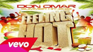 Don Omar - Feeling Hot (Original) (Con Letra)★ESTRENO 2013★ IPAUTA