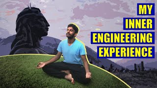 My 7 day Inner Engineering experience and how it changed my life 😇🙏🏾