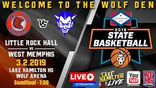 Little Rock Hall vs West Memphis | 5A Boys State Basketball | March 2, 2019