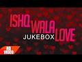 Ishq Wala Love Romantic Mashup   Punjabi Mashup Songs   Speed Records