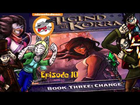 SCWRM Watches Avatar: The Legend of Korra - Book 3 Episode 10 (audio commentary)