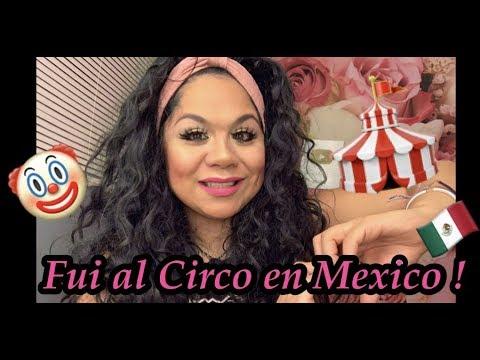 Fui al Circo 🎪 En Mexico 🇲🇽