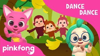 Monkey Banana | Dance Dance Pinkfong | Pinkfong Songs for Children