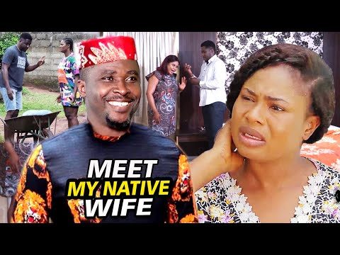 Meet My Native Wife Season 3 & 4 - ''NEW MOVIE'' Onny Michael 2020 Latest Nigerian Nollywood Movies