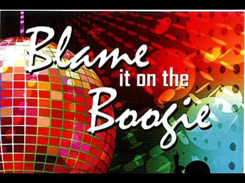 BLAME IT ON THE BOOGIE - 1 HOUR