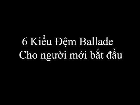 6-kieu-dem-hat-ballad-piano-phan-1-