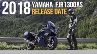 8. 2018 Yamaha  FJR1300AS Release Date