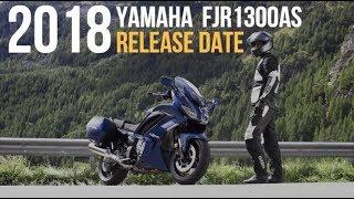 7. 2018 Yamaha  FJR1300AS Release Date