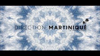 Après un voyage MAGIQUE voici : DIRECTION MARTINIQUE Épisode 02 de ma série. réalisation : Anthelme Bizeul 2017.