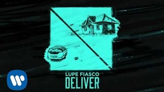 Thumbnail for Lupe Fiasco ft. Ty Dolla $ign — Deliver