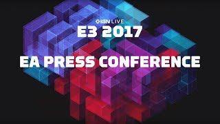 E3 2017: EA Press Conference and EA Play - IGN LIVE