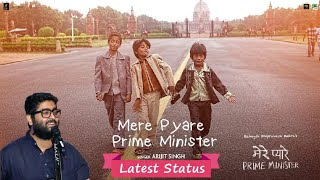 Mere Pyare Prime Minister - Arijit Singh | New Song | Latest Whatapp Status