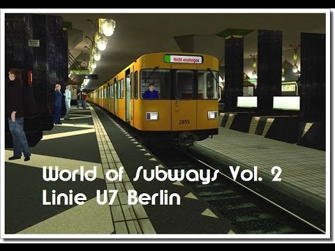 Let´s test world of subways vol. 2 linie u7 berlin (teil 1 von 2)