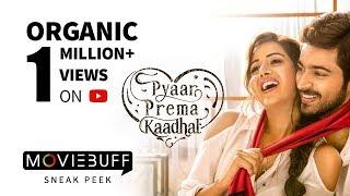 Video Pyaar Prema Kaadhal - Moviebuff Sneak Peek | Harish Kalyan, Raiza Wilson |  Elan MP3, 3GP, MP4, WEBM, AVI, FLV Agustus 2018