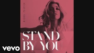 Rachel Platten - Stand By You (Audio) Video