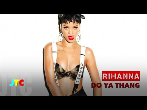 , title : 'Rihanna - Do Ya Thang [Lyrics]'
