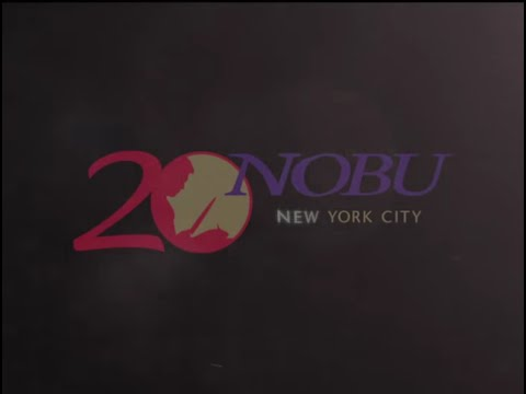 Nobu 20 Year Anniversary Documentary