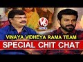 Vinaya Vidheya Rama Movie Team In Special Chit Chat   Ram Charan   Boyapati Srinu