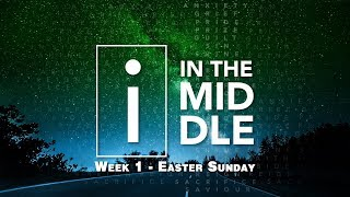 "Video ""Easter Sunday"" I In The Middle Message Series - Bridgeway Church MP3, 3GP, MP4, WEBM, AVI, FLV Juni 2018"