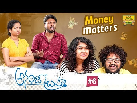 Anando Brahma - Money Matters || Chapter #6 || ft Abhishek, Koushik || Lol Ok Please