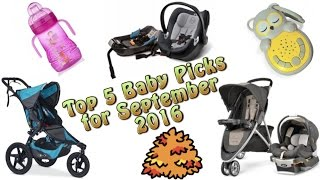Top 5 Baby Gear in September 2016
