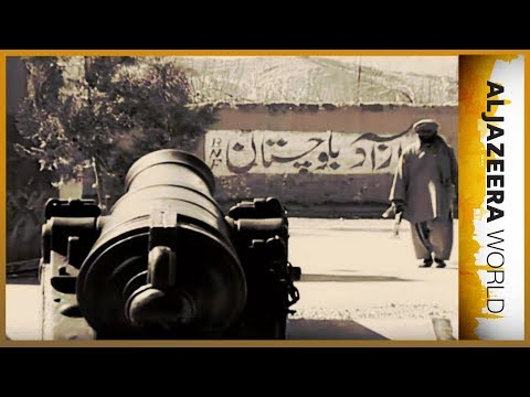 🇵🇰 Balochistan: Pakistan's other war | Al Jazeera World
