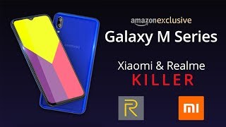 Samsung Galaxy M Series M10, M20, M30 - XIAOMI & REALME KILLER ?