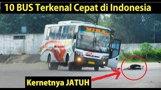 Video 10 BUS Terkenal Cepat di Indonesia MP3, 3GP, MP4, WEBM, AVI, FLV Juni 2018