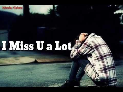 Romantic quotes - I miss u status video  romantic  with sad quotes