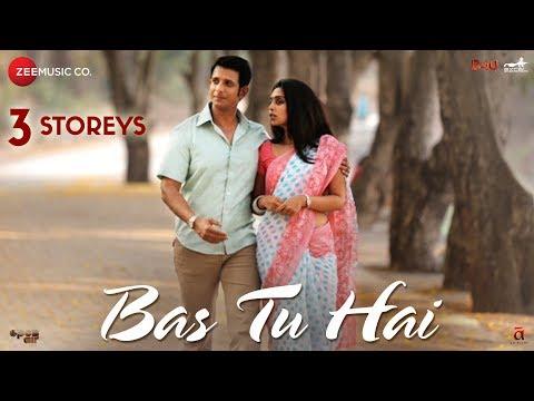 Bas Tu Hai | 3 Storeys | Sharman Joshi & Masumeh |