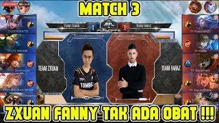 Video Zxuan Fanny Emang tak ada Obat !! Team Zxuan vs Team Faraz Match 3 MPL MY/SG Season 2 MP3, 3GP, MP4, WEBM, AVI, FLV November 2018