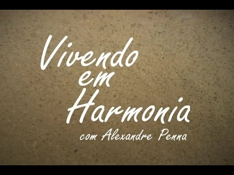25-01-2016 - VIVENDO EM HARMONIA