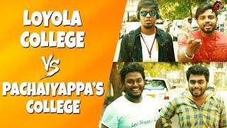 Video Loyola College Vs Pachaiyappa's College   Expectation Vs Reality   Sillaakki Dumma MP3, 3GP, MP4, WEBM, AVI, FLV November 2017