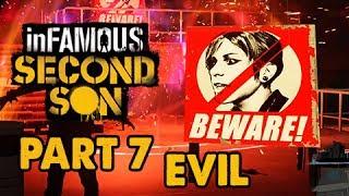 inFamous: Second Son Evil Walkthrough Part 7 - Fight Intolerants - Evil&Expert Playthrough