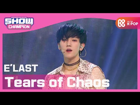 [Show Champion] 엘라스트 - 눈물자국 (E'LAST - Tears of Chaos) l EP.379