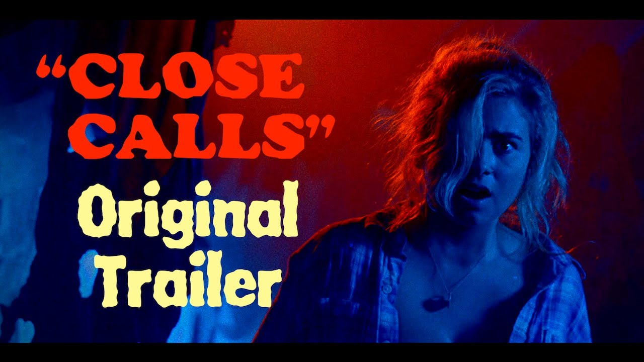"""Close Calls"" (2017) - Official Trailer"