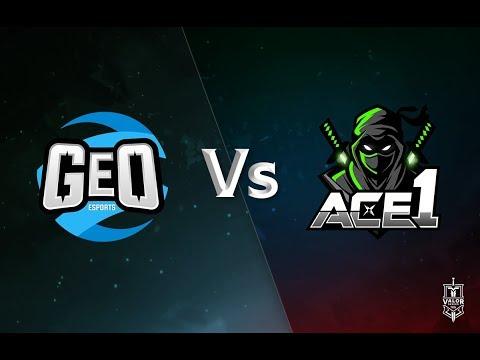 GeO Esports vs Ace1: Game 1 | LATAM Valor Series Season 3 | Week 8