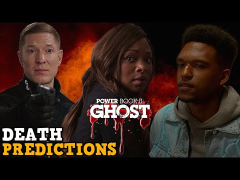 Power Book 2 Ghost 'DEATH PREDICTIONS' & Update On Episode 6!!