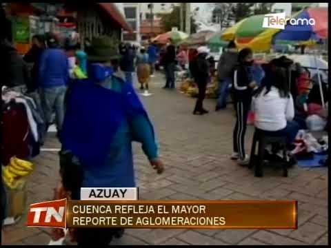 Cuenca refleja el mayor reporte de aglomeraciones