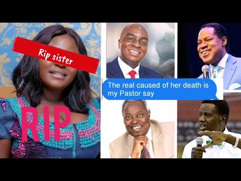R!P So Touching!! The Real Caused Of Her Death Is My Pastor Say, My Pastor Say Went Wrong