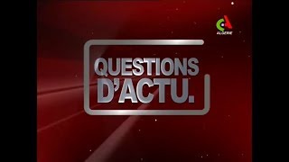 Question d'Actu du 22-04-2019 Canal Algérie