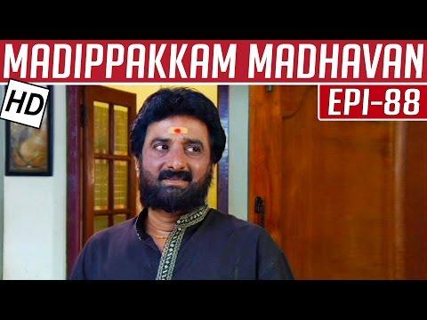 Madippakkam-Madhavan-Epi-88-31-03-2014-Kalaignar-TV