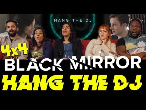 Black Mirror - 4x4 Hang the DJ - Group Reaction