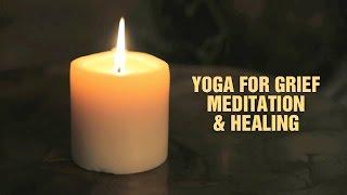Video Yoga for Grief, Meditation & Healing MP3, 3GP, MP4, WEBM, AVI, FLV Maret 2018