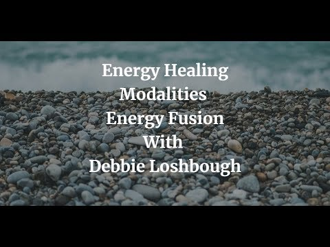 Energy Healing Modalities - Energy Fusion -How Energy Healing Modalities Work?